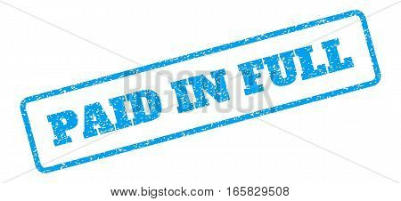 Blue rubber seal stamp with Paid In Full text. Vector caption inside rounded rectangular banner. Grunge design and unclean texture for watermark labels. Inclined blue sticker on a white background.