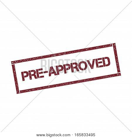 Pre-approved Rectangular Stamp. Textured Red Seal With Text Isolated On White Background, Vector Ill