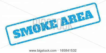 Blue rubber seal stamp with Smoke Area text. Vector caption inside rounded rectangular banner. Grunge design and dust texture for watermark labels. Inclined sign on a white background.
