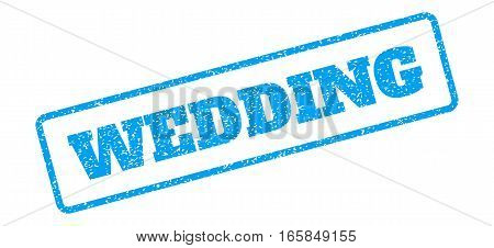 Blue rubber seal stamp with Wedding text. Vector message inside rounded rectangular frame. Grunge design and scratched texture for watermark labels. Inclined blue sticker on a white background.