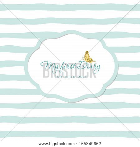 Notepad cover design for teenage girls with gold glitter butterfly on striped hand drawn seamless pattern background. Simple modern style.