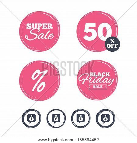 Super sale and black friday stickers. Money bag icons. Dollar, Euro, Pound and Yen speech bubbles symbols. USD, EUR, GBP and JPY currency signs. Shopping labels. Vector