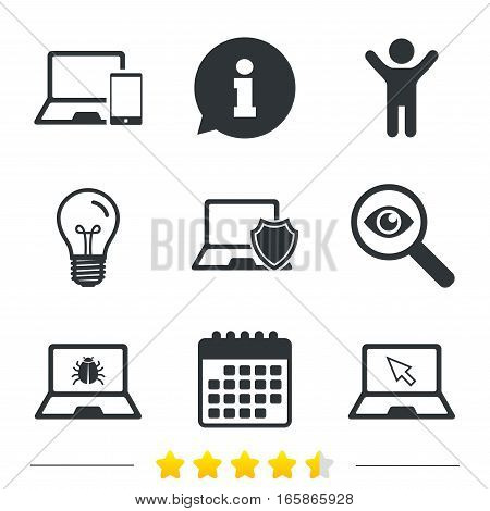 Notebook laptop pc icons. Virus or software bug signs. Shield protection symbol. Mouse cursor pointer. Information, light bulb and calendar icons. Investigate magnifier. Vector