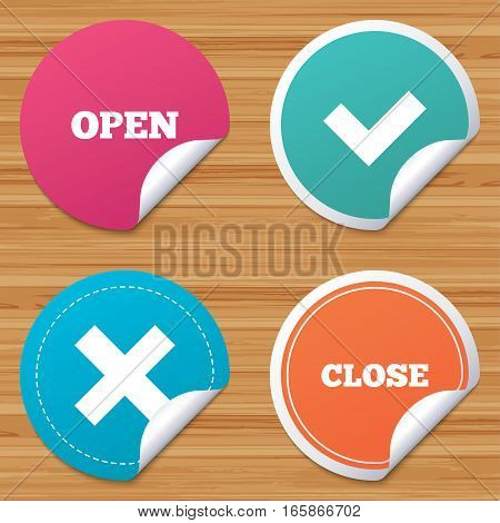 Round stickers or website banners. Open and Close icons. Check or Tick. Delete remove signs. Yes correct and cancel symbol. Circle badges with bended corner. Vector