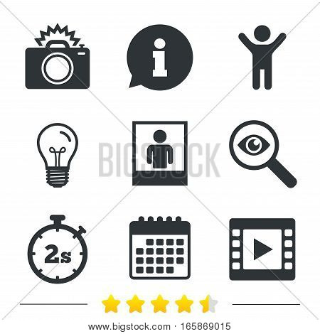 Photo camera icon. Flash light and video frame symbols. Stopwatch timer 2 seconds sign. Human portrait photo frame. Information, light bulb and calendar icons. Investigate magnifier. Vector