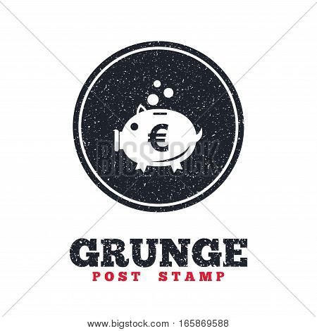 Grunge post stamp. Circle banner or label. Piggy bank sign icon. Moneybox euro symbol. Dirty textured web button. Vector