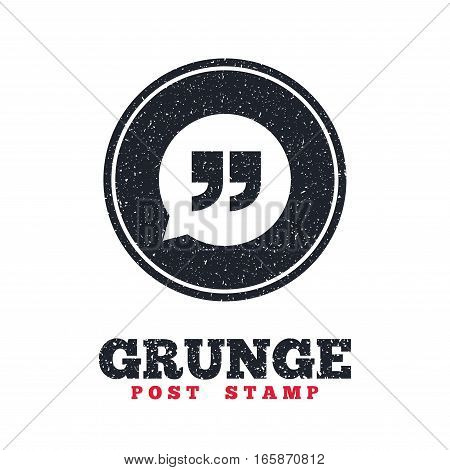 Grunge post stamp. Circle banner or label. Quote sign icon. Quotation mark in speech bubble symbol. Double quotes. Dirty textured web button. Vector
