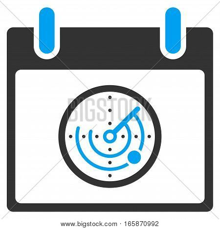 Radar Calendar Day vector toolbar icon. Style is bicolor flat icon symbol blue and gray colors white background.