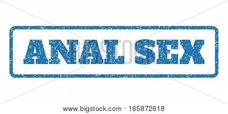Blue rubber seal stamp with Anal Sex text. Vector tag inside rounded rectangular banner. Grunge design and dirty texture for watermark labels. Horizontal emblem on a white background.
