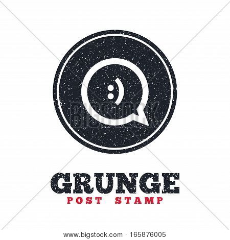 Grunge post stamp. Circle banner or label. Chat sign icon. Speech bubble with smile symbol. Communication chat bubbles. Dirty textured web button. Vector