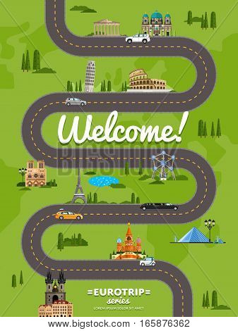 Welcome to Europe poster with famous attractions along winding road vector illustration. Travel concept with Eiffel Tower, Leaning Tower, Kremlin, Coliseum. Worldwide traveling, time to travel concept. World travel concept. Travel agency ads poster. Trave