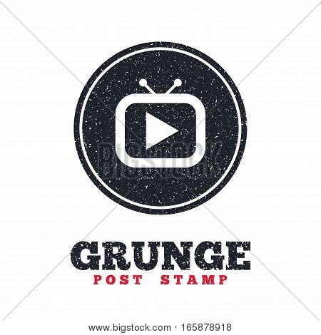Grunge post stamp. Circle banner or label. Retro TV mode sign icon. Television set symbol. Dirty textured web button. Vector