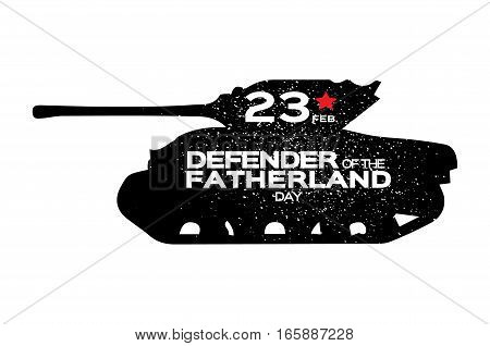 Military Tank. Happy Defender of the Fatherland day. 23 February Greeting card for men on white background . The Day of Russian Army. Russian national holiday.