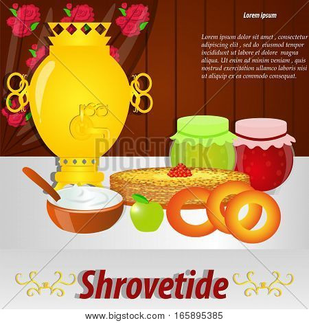 Shrovetide. Samovar , pancakes , jam , sour cream and other treats for the holiday .Russian cuisine . Banner , greeting card, vector illustration