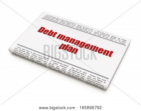 Finance concept: newspaper headline Debt Management Plan on White background, 3D rendering