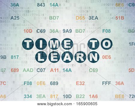 Time concept: Painted blue text Time to Learn on Digital Data Paper background with Hexadecimal Code