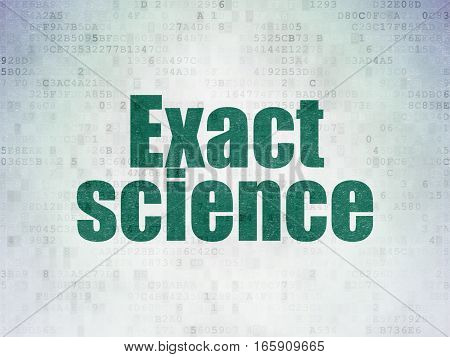 Science concept: Painted green word Exact Science on Digital Data Paper background