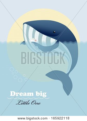 Huge ocean whale, little ship and inspiring lettering Dream big