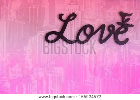 Valentine day background with word Love on pink wall background.