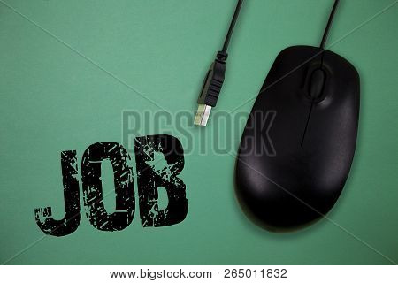 Word Writing Text Job. Business Concept For A Paid Position Of Regular Employment Occasional Work Pi