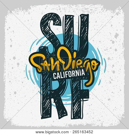 San Diego California  Surfing Surf  Design  Hand Drawn Lettering Type Logo Sign Label For Promotion