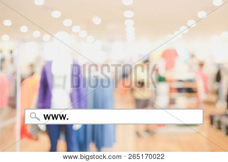 Web Banner, Www. On Search Bar Over Blur Store Background, On Line Shopping ,business, E-commerce, T