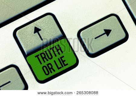 Writing Note Showing Truth Or Lie. Business Photo Showcasing Decision Between Being Honest Dishonest