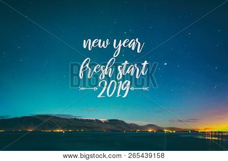 Inspirational Quotes - New Year, Fresh Start 2019.