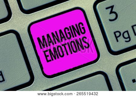 Conceptual Hand Writing Showing Managing Emotions. Business Photo Showcasing Controlling Feelings In