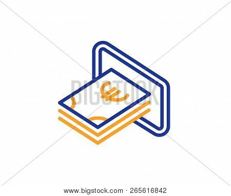 Cash Money Line Icon. Banking Currency Sign. Euro Or Eur Symbol. Colorful Outline Concept. Blue And