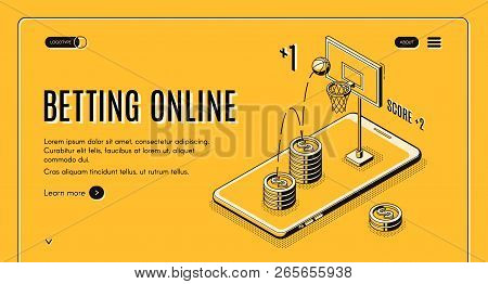 Betting On Sports Online Line Art, Isometric Vector Web Banner Or Website Template. Online Gambler W