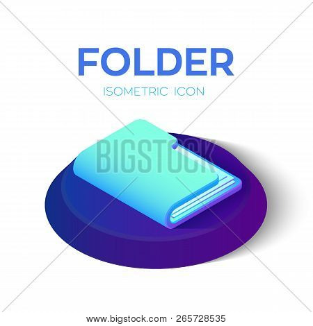Folder Icon. 3d Isometric Folder Sign. Created For Mobile, Web, Decor, Print Products, Application.
