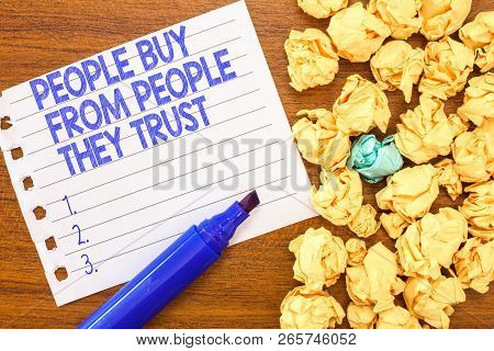 Conceptual Hand Writing Showing Showing Buy From Showing They Trust. Business Photo Text Building Tr