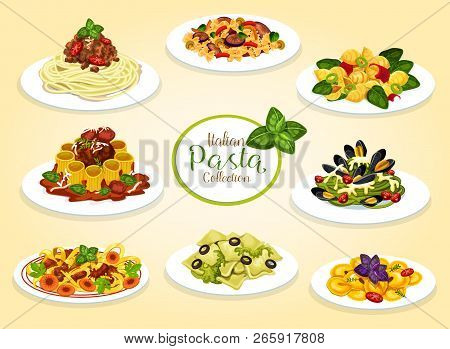 Italian Pasta Dishes With Meat, Seafood, Cheese And Vegetables. Vector Spaghetti, Macaroni And Penne
