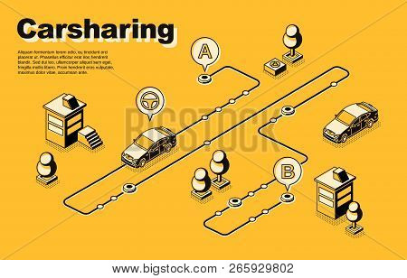 Carsharing Service Isometric Vector Concept Or Banner With Vehicles Moving Along Route, Between Dest