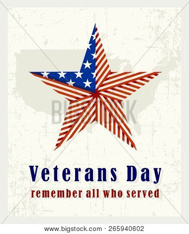 Beautiful Vintage Poster For Veterans Day. With The American Star Folded From The American Flag And
