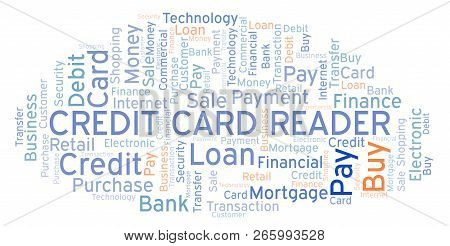 Credit Card Reader Word Cloud. Wordcloud Made With Text Only.