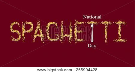 National Spaghetti Day. Event Name. Spaghetti Word - Pasta And Fork.