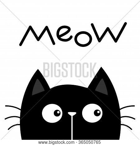 Black Kitten Cat Head Face Looking. Meow Text. Kawaii Baby Pet Animal. Cute Cartoon Character. Scand