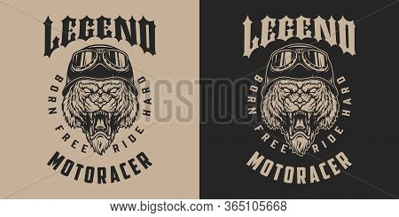 Motorcycle Legend Vintage Monochrome Label With Ferocious Tiger Head In Biker Helmet And Goggles Iso