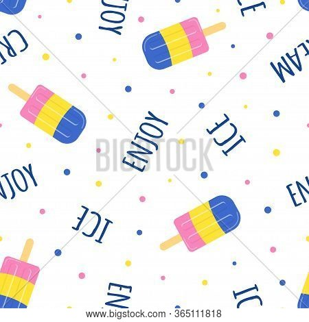Summer Seamless Pattern With Icecream And Lettering On White Background, Food Print, Vector Illustra