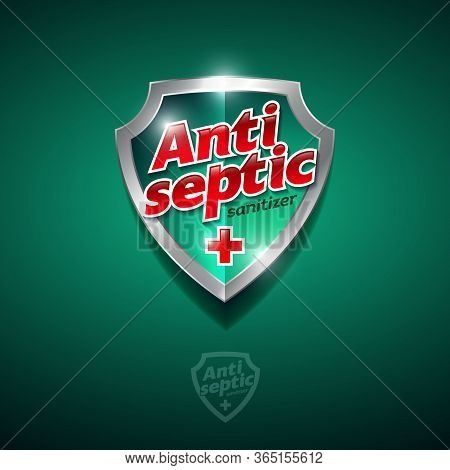 Antiseptic Logo. Sanitizer Gel, Antiseptic And Virus Protection. Sanitizer For Hands And Body. Gloss