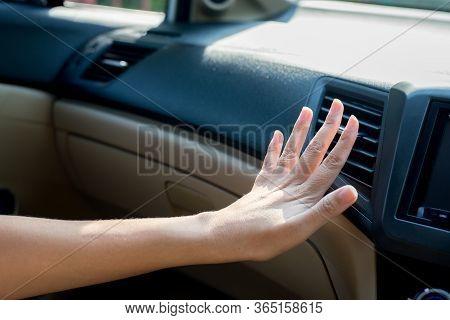 Hand Woman Checking Flow Cold From Air Conditioner In New Car,cooling System In Car,auto Air Conditi