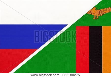 Russia Or Russian Federation Vs Republic Of Zambia, Symbol Of Two National Flags From Textile. Relat
