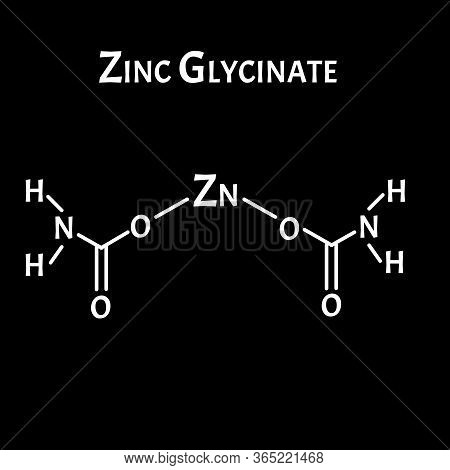 Zinc Glycinate Is A Molecular Chemical Formula. Zinc Infographics. Vector Illustration On Isolated B
