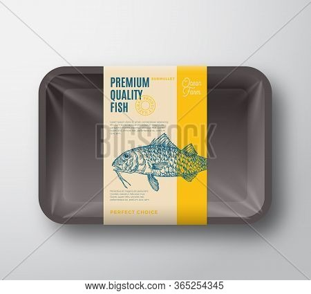 Premium Quality Surmullet. Abstract Vector Plastic Tray With Cellophane Cover Packaging Design Label