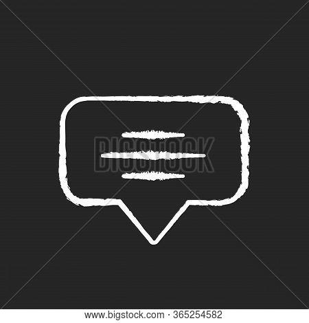 Speech Bubble Chalk White Icon On Black Background. Empty Chat Cloud. Notification Box. Blank Dialog