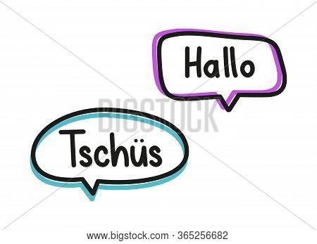 Hallo Tschus. Handwritten Lettering Illustration. Black Vector Text In Pink And Blue Neon Speech Bub