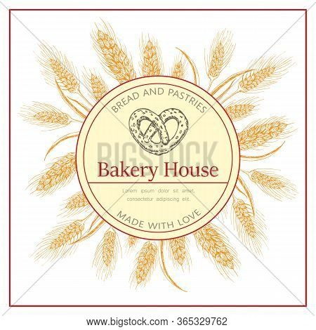Bakery, Pastry Shop Label, Flyer Template With Wheat Ears Wreath And Pretzel Logo On White Backgroun