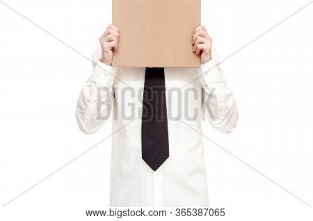 Business Man In Shirt With Tie Holds A Cardboard Poster In Her Hands Protest Against Unemployment Du